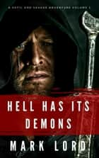 Hell has its Demons ebook by Mark Lord