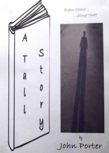 A Tall Story ebook by John Porter