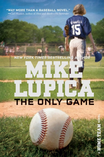 The Only Game ebook by Mike Lupica