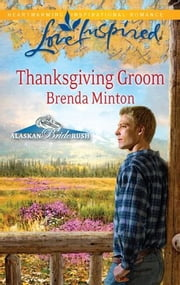 Thanksgiving Groom ebook by Brenda Minton