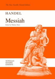 G. F. Handel: Messiah (SATB/Piano) ebook by Watkins Shaw