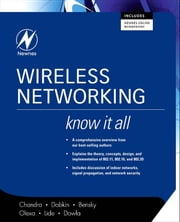 Wireless Networking: Know It All: Know It All ebook by Chandra, Praphul