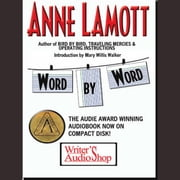 Word by Word audiobook by Anne Lamott