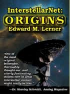 InterstellarNet: Origins ebook by Edward M. Lerner