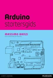 Arduino startersgids (ePub) ebook by Massimo Banzi