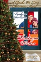 Christmas Wishes ebook by Barbara Baldwin