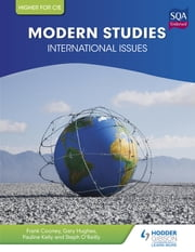 Higher Modern Studies for CfE: International Issues ebook by Frank Cooney,Gary Hughes,Pauline Kelly,Steph O'Reilly