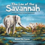 The Law of the Savannah - Love-lines run stronger and deeper than bloodlines ebook by Naomi De Soysa