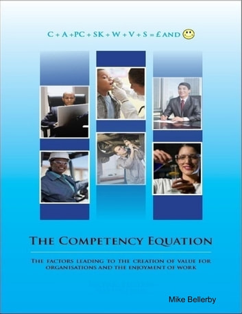 The Competency Equation ebook by Mike Bellerby,Martin Lewis