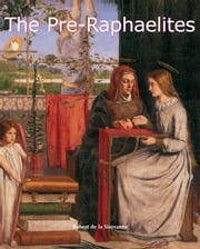 The Pre-Raphaelites ebook by Kobo.Web.Store.Products.Fields.ContributorFieldViewModel