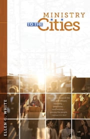 Ministry to the Cities ebook by Ellen G. White