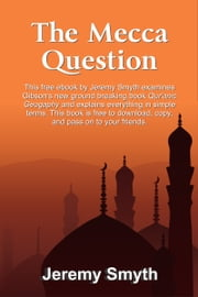 The Mecca Question ebook by Jeremy Smyth