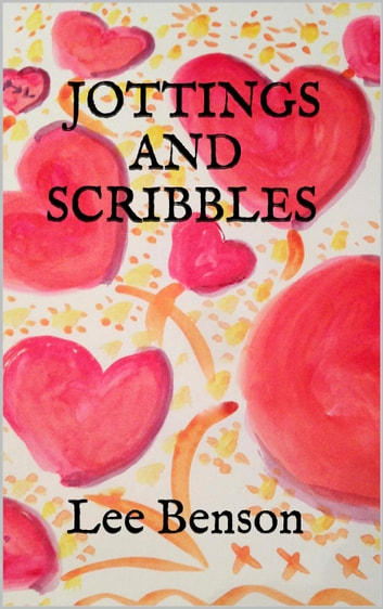 Jottings and Scribbles ebook by Lee Benson