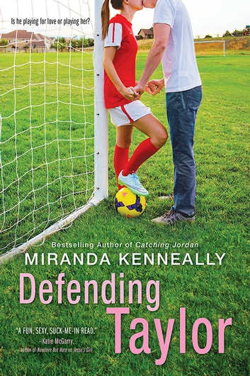 Defending Taylor ebook by Miranda Kenneally