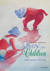 Stories for Children ebook by Edward C. Robinson