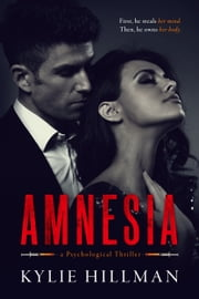Amnesia ebook by Kylie Hillman