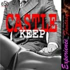 Castle Keep audiobook by Essemoh Teepee