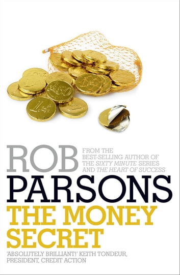 The Money Secret ebook by Rob Parsons