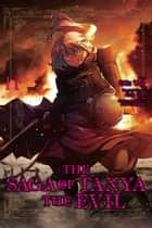 The Saga of Tanya the Evil, Vol. 11 (manga) ebook by Carlo Zen, Chika Tojo