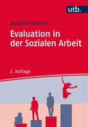 Evaluation in der Sozialen Arbeit ebook by Joachim Merchel