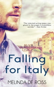 Falling for Italy ebook by Melinda De Ross