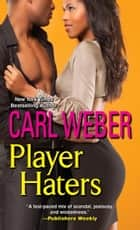 Player Haters ebook by Carl Weber