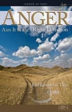 Anger ebook by Joni Eareckson Tada