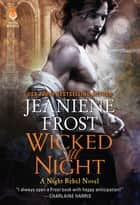Wicked All Night - A Night Rebel Novel ekitaplar by Jeaniene Frost