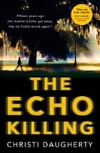 The Echo Killing (The Harper McClain series, Book 1) eBook by Christi Daugherty