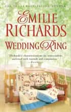 Wedding Ring (Mills & Boon M&B) (A Shenandoah Album Novel, Book 1) 電子書 by Emilie Richards