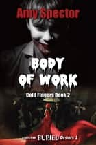 Body of Work ebook by Amy Spector