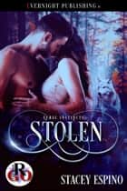 Stolen ebook by Stacey Espino