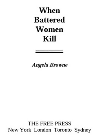 When Battered Women Kill ebook by Angela Browne