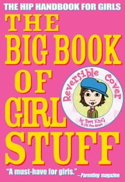 The Big Book of Girl Stuff ebook by Bart King