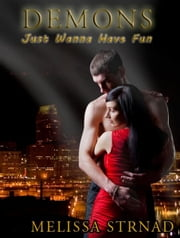 Demons Just Wanna Have Fun ebook by Melissa Strnad