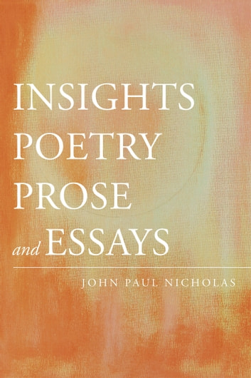 INSIGHTS ebook by John Paul Nicholas