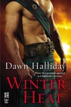 Winter Heat - (InterMix) ebook by Dawn Halliday