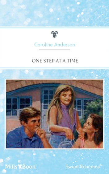 One Step At A Time ebook by Caroline Anderson