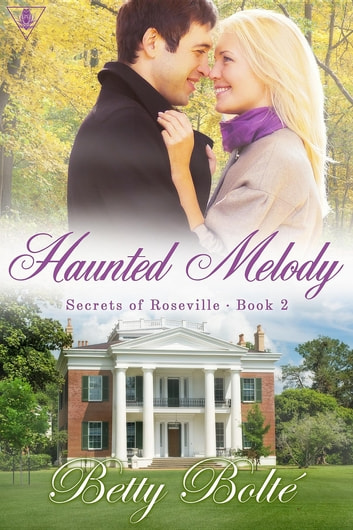 Haunted Melody ebook by Betty Bolte