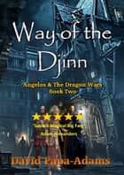 Way of the Djinn ebook by David Papa-Adams