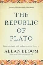 The Republic of Plato ebook by Allan Bloom, Adam Kirsch