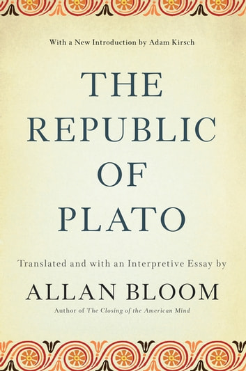 The Republic of Plato ebook by Allan Bloom