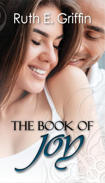 The Book of Joy ebook by Ruth E. Griffin
