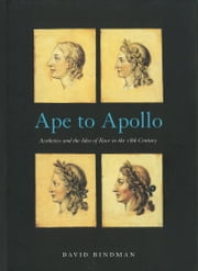 Ape to Apollo ebook by David Bindman