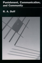 Punishment, Communication, and Community ebook by R. A. Duff