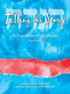 Telling the Story ebook by Barry Louis Polisar