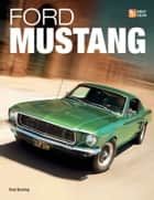 Ford Mustang ebook by Brad Bowling