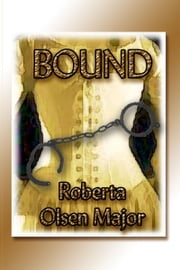 Bound ebook by Roberta Olsen Major