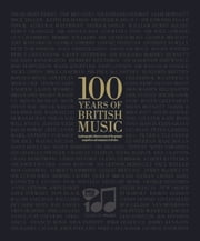 100 Years of British Music ebook by PRS for Music