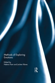 Methods of Exploring Emotions ebook by Helena Flam,Jochen Kleres